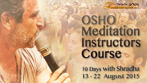 OSHO Meditation Instructors Course | August in the Desert Ashram